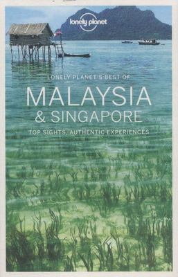 Lonely Planet Best of Malaysia & Singapore 1