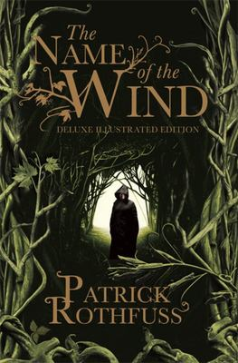 The Name of the Wind: 10th Anniversary Deluxe Illustrated Edition