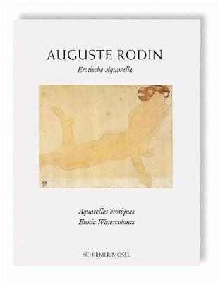 Auguste Rodin: Erotic Watercolors