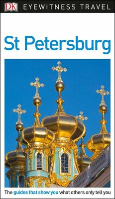 St Petersburg - DK Eyewitness Travel Guide