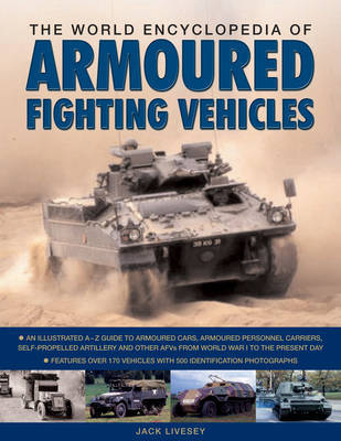 The World Encyclopedia of Armoured Fighting Vehicles