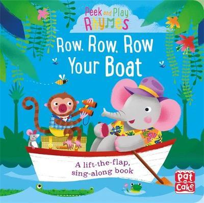 Row, Row, Row Your Boat (Peek and Play Rhymes)