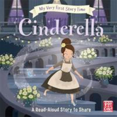 Cinderella (My Very First Story Time)