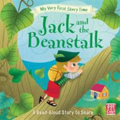 Jack and the Beanstalk (My Very First Story Time)
