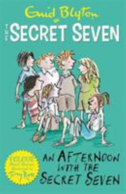 An Afternoon with the Secret Seven (Secret Seven Short Stories #3)