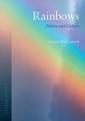 Rainbows : Nature and Culture