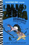 Entangled With the Egyptians! (Julius Zebra #3 HB)