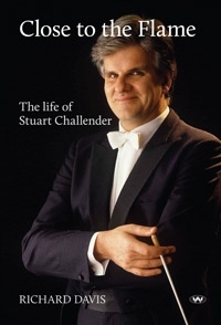 Close to the Flame: The Life of Stuart Challender