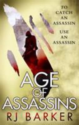 Age of Assassins (#1 Wounded Kingdom)
