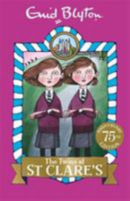 The Twins at St Clare's (St Clare's #1)