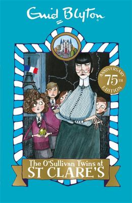 The O'Sullivan Twins at St Clare's (St Clare's #2)