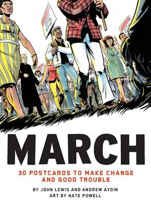 March : 30 Postcards to Make Change and Good Trouble