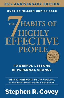 7 Habits of Highly Effective People Anniversary Ed.