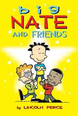 Big Nate and Friends (Big Nate Graphic)