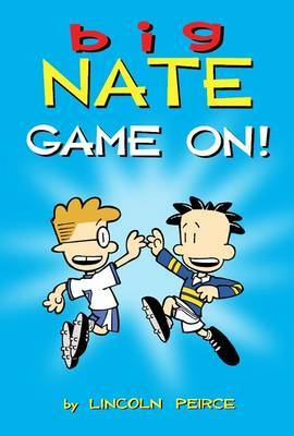 Game On! (Big Nate Graphic)