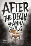 After the Death of Anna Gonzales