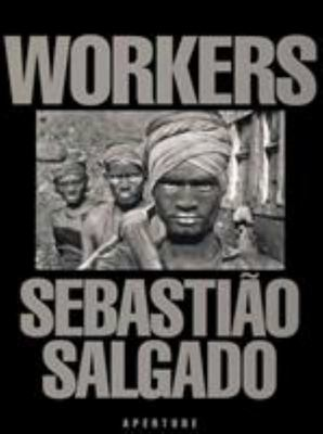 Workers : Archaeology of the Industrial Age