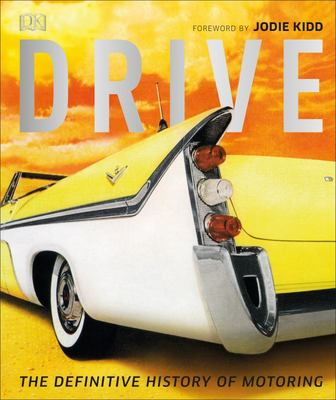 Drive: The Definitive History of Motoring DK