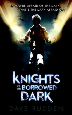 Knights of the Borrowed Dark (#1)