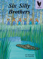 Large six silly brothers 9781863749749