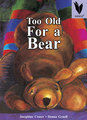 Too Old for a Bear