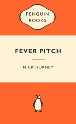 Fever Pitch (Popular Penguin)