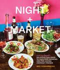 Night + Market - Delicious Thai Food to Facilitate Drinking and Fun-Having Amongst Friends