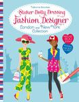 Fashion Designer: London and New York Collection (Usborne Sticker Dolly Dressing)