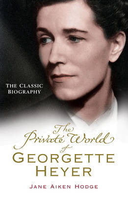 The Private Worlds of Georgette Heyer