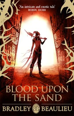 Blood Upon the Sand (#2 Song of the Shattered Sands)