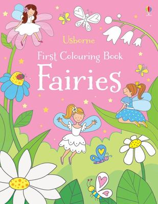 Fairies First Colouring Book)