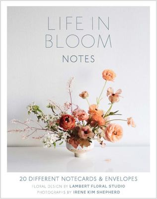 Life in Bloom Notes: 20 Different Notecards & Envelopes