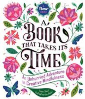 A Book That Takes Its Time A Creative Adventure in Mindfulness