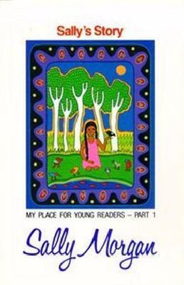 Sally's Story My Place for Young Readers Part 1