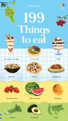 199 Things to Eat (Board Book)