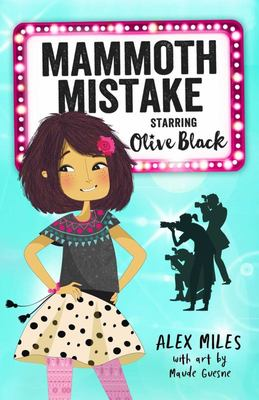 Mammoth Mistake (Starring Olive Black)