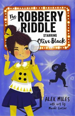 The Robbery Riddle (Starring Olive Black)