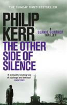 The Other Side of Silence (Bernie Gunther #11)