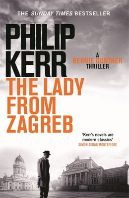 The Lady from Zagreb (Bernie Gunther #10)