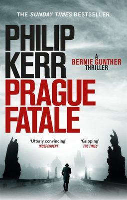 Prague Fatale (Bernie Gunther #8)