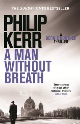 A Man Without Breath (Bernie Gunther #9)