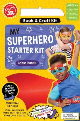 My Superhero Starter Kit (Klutz)