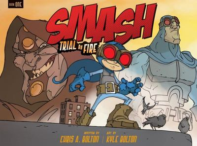Trial by Fire (SMASH #1)