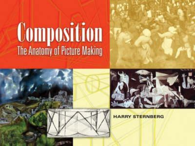 Composition: The Anatomy of Picture Making