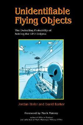 Unidentifiable Flying Objects: The Dwindling Probability of Solving the UFO Enigma