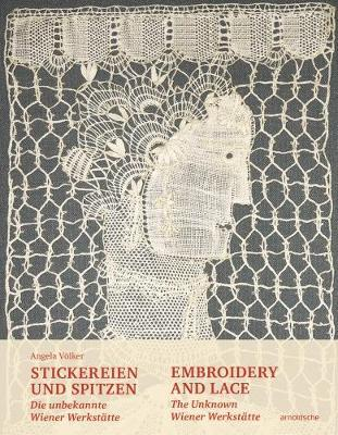 Embroidery and Lace - The Unknown Wiener Werkstatte