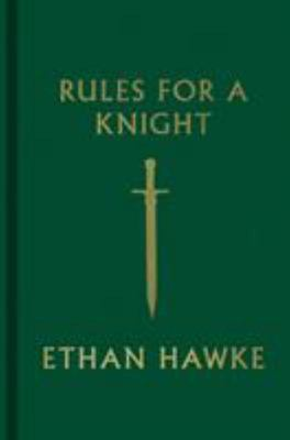 Rules for a Knight : The Last Letter of Sir Thomas Lemuel Hawke