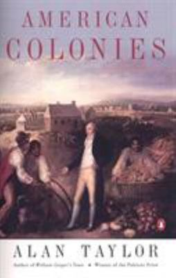 American Colonies : The Settling of North America