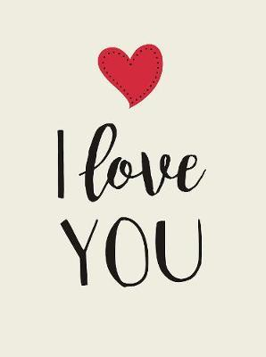 I Love You: Romantic Quotes for Valentine's Day
