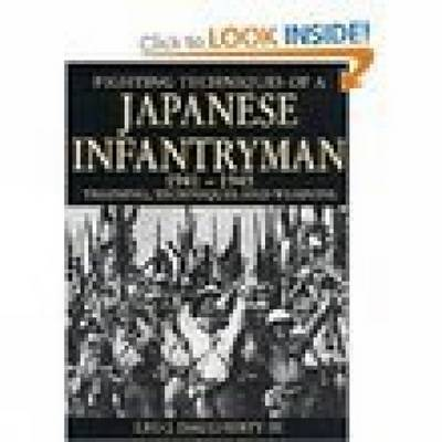 Fighting Techniques of a Japanese Infantryman 1941-1945